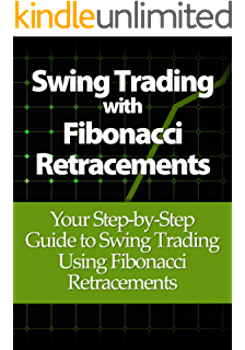 Amazon fibonacci analysis bloomberg financial ebook swing trading with fibonacci retracements your step by step guide to swing trading fandeluxe Gallery