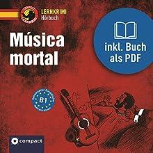 Música mortal Hörbuch von María García Fernández Gesprochen von: Olga Carrasquedo