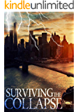 Surviving the Collapse (EMP Survival in a Powerless World- Series Book 4)