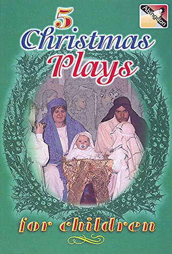 Five Christmas Plays for Children by Abingdon Press