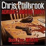Wrath: Adrian's Undead Diary, Book 5 | Chris Philbrook