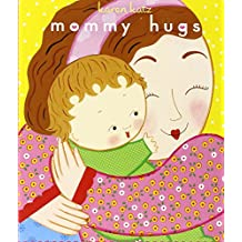 Mommy Hugs (Classic Board Books)