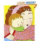Mommy Hugs (Classic Board Books)