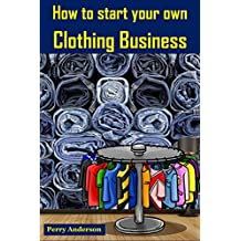 How to start your own Clothing Business: Earn Money with Fashion