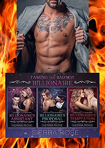 (Taming The Bad Boy Billionaire Three Book Bundle)