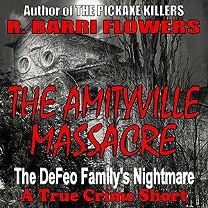 The Amityville Massacre Audiobook