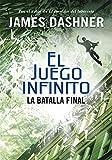 La batalla final (El juego infinito 3) (Spanish Edition)