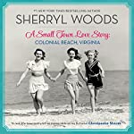 A Small Town Love Story: Colonial Beach, Virginia | Sherryl Woods