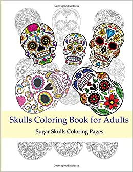 Skulls Coloring Books For Adults Sugar Skulls Coloring Pages