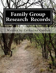 Family Group Research Records: A Family Tree Research Workbook (Family Tree Workbook) (Volume 2)