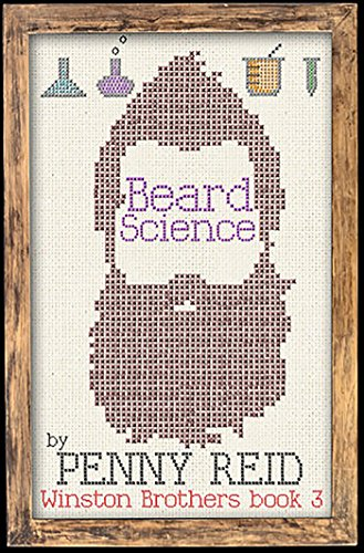 Beard Science (Winston Brothers Book 3) by [Reid, Penny]