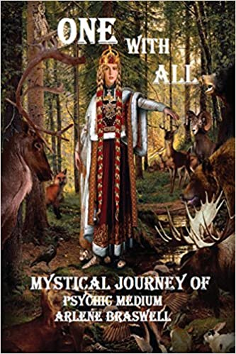 Book One With All; Mystical Journey Of Psychic Medium by Arlene Braswell (2014-03-04)