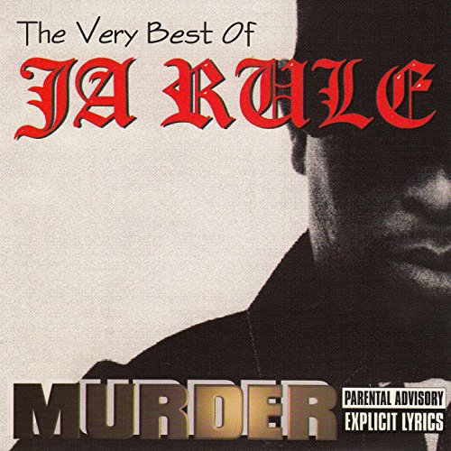 The Very Best of Ja Rule [Explicit]