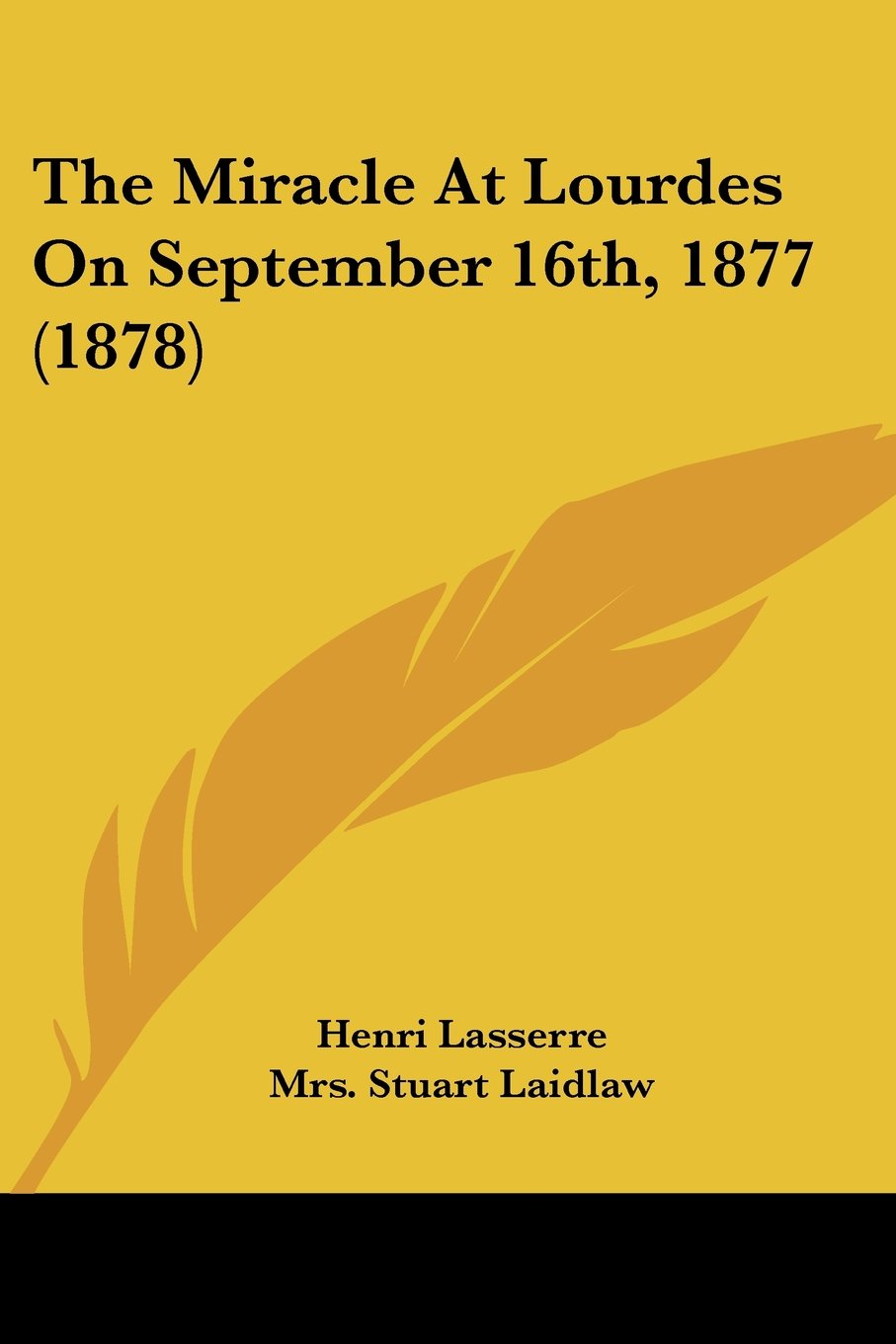 The Miracle At Lourdes On September 16th, 1877 (1878) ebook