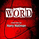 Word | Harry Hallman