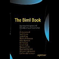 The Biml Book: Business Intelligence and Data Warehouse Automation (English Edition)