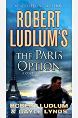 Robert Ludlum's The Paris Option: A Covert-One Novel Kindle Edition