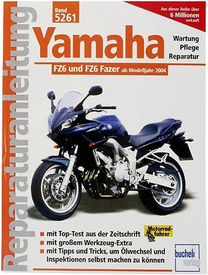 Reparatur Anleitung Yamaha Fz6 Fazer 04 Auto