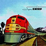 The Super Chief: Music for the