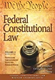 Federal Constitutional Law (Volume 4): Federalism Limitations on State and Federal Power, Second Edition
