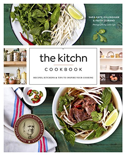 The Kitchn Cookbook: Recipes, Kitchens & Tips to Inspire Your Cooking cover