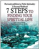 7 Steps to Finding Your Spiritual Life, Lisa Heron and Brian Heron, 0595342051