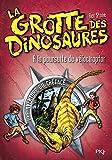 5. La grotte des dinosaures : À la poursuite du vélociraptor (05)