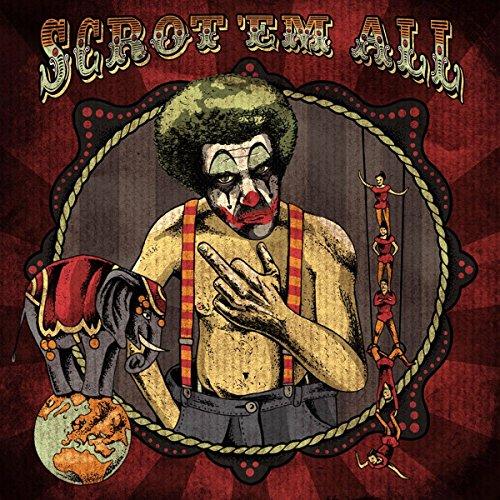 Scrotem - Scrot' Em All