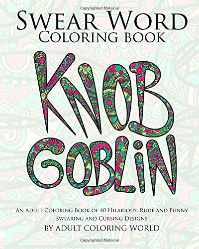 Amazon Swear Word Coloring Book An Adult Coloring Book Of 40