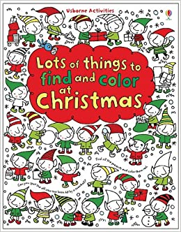 lots of things to find and color at christmas usborne activities