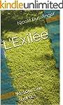 L'Exil�e: Retour aux sources (French...