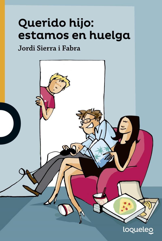 Download Querido hijo: estamos en huelga / Dear Son: Were On Strike ( Serie naranja ) Spanish Edition pdf epub