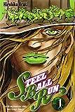 Jojo's bizarre adventure - Steel Ball Run Vol.1