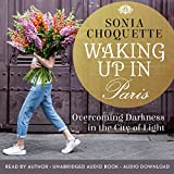 #2: Waking Up in Paris: Overcoming Darkness in the City of Light