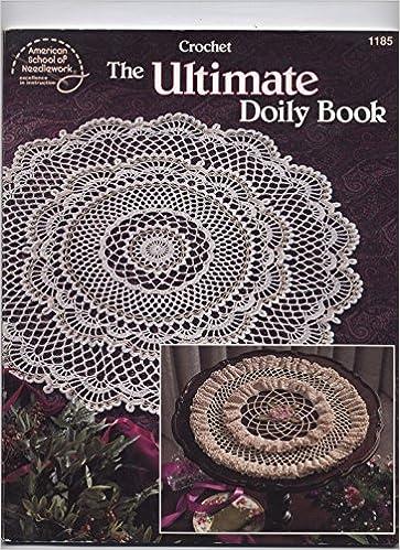 The Ultimate Doily Book Rita Weiss 9780881955972 Amazon Books