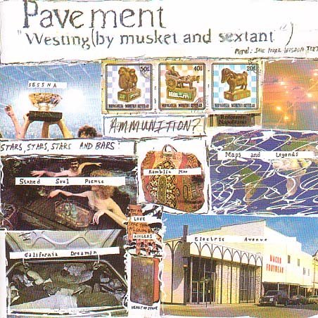 PAVEMENT - WESTING (BY MUSKET & SEXTANT) (REIS)