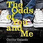 The Odds of You and Me: A Novel | Cecilia Galante