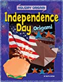 Independence Day Origami, Ruth Owen, 1448878632
