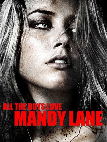 All The Boys Love Mandy Lane (Boys Movies)