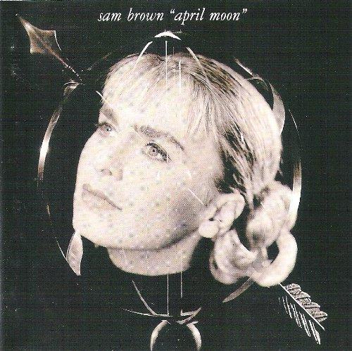 Sam Brown - April Moon By Sam Brown - Zortam Music