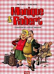 Monique et Robert Tome 1