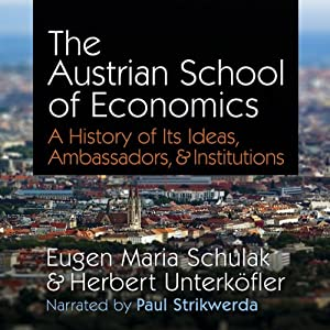 The Austrian School of Economics Hörbuch