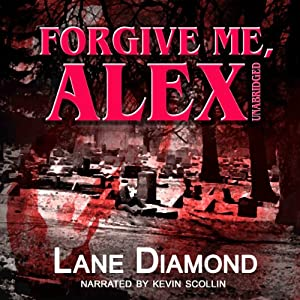 Forgive Me, Alex Audiobook