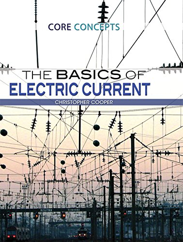 The Basics of Electric Current (Core Concepts)