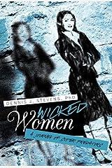Wicked Women: A Journey of Super Predators Paperback