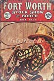 Fort Worth Stock Show and Rodeo, Metal Tin Sign, Vintage Style Wall Ornament Coffee & Bar Decor, Size 8'' X 12''