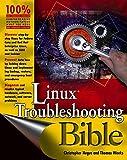 Linux Troubleshooting Bible