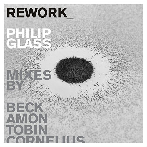 Rework-Philip Glass Remixed (Audio Silver Glass)