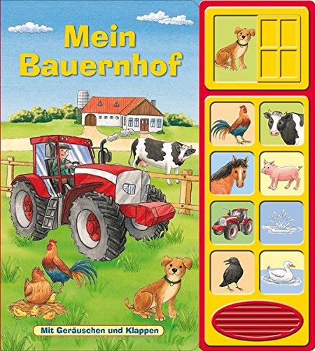 Mein Bauernhof: Klappen-Geräusche-Buch - Klappenbuch mit Soundeffekten