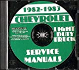 CHEVROLET FACTORY 1982 1983 CHEVY 10-30 PICKUP & TRUCK REPAIR SHOP & SERVICE MANUAL CD - Blazer, Suburban, ½ ton, ¾ ton & 1 ton C, K, G & P, 4x2 & 4x4, K5, K10, K20, K30, C10, C20, C30, G10, G20, G30, P10, P20 and P30
